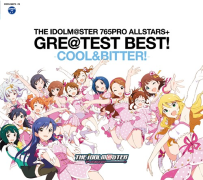 【游戏音乐】THE IDOLM@STER 765PRO ALLSTARS+ GRE@TEST BEST! -COOL&BITTER!-